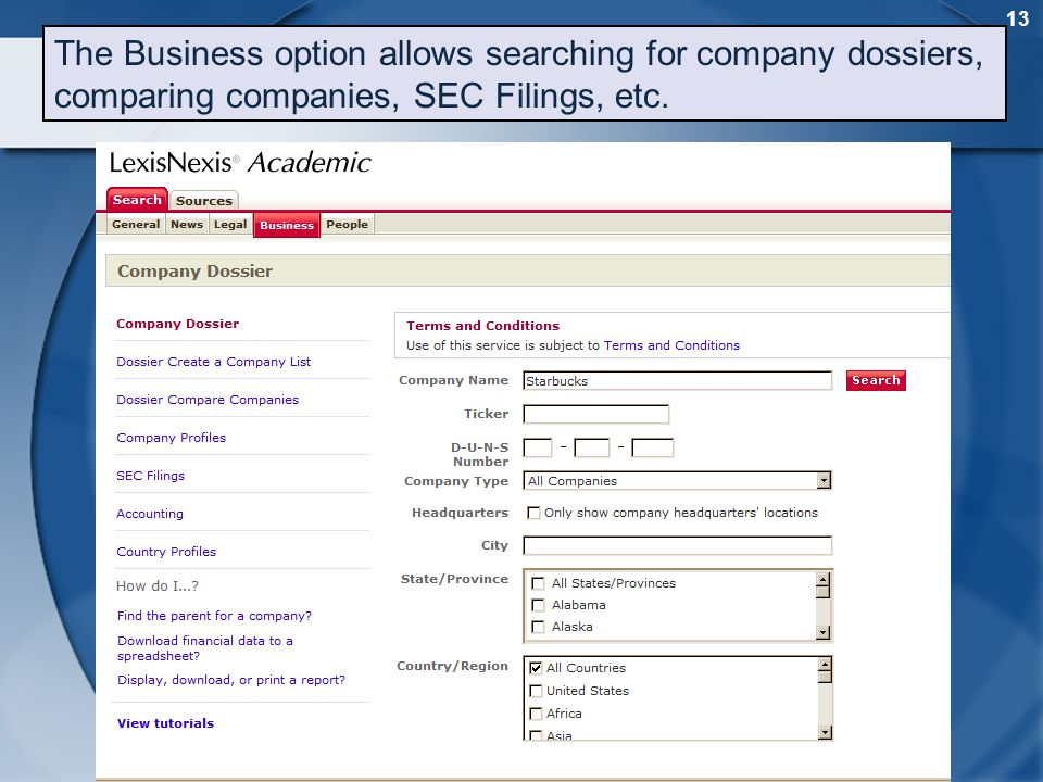 13 The Business option allows searching for company dossiers, comparing companies, SEC Filings, etc.