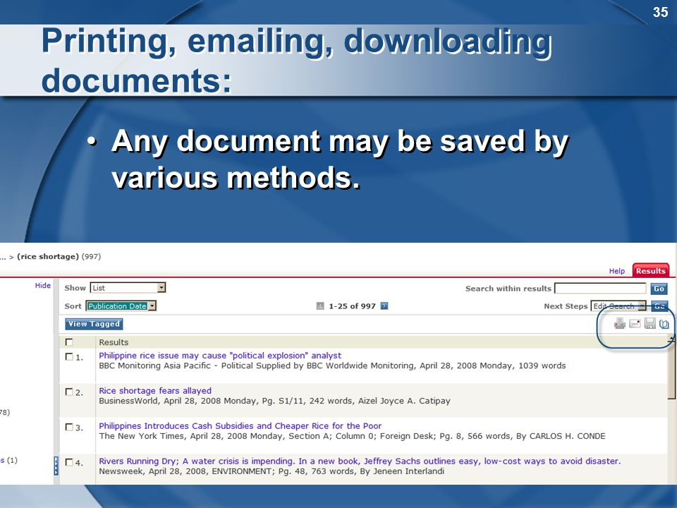 35 Printing, emailing, downloading documents: Any document may be saved by various methods.