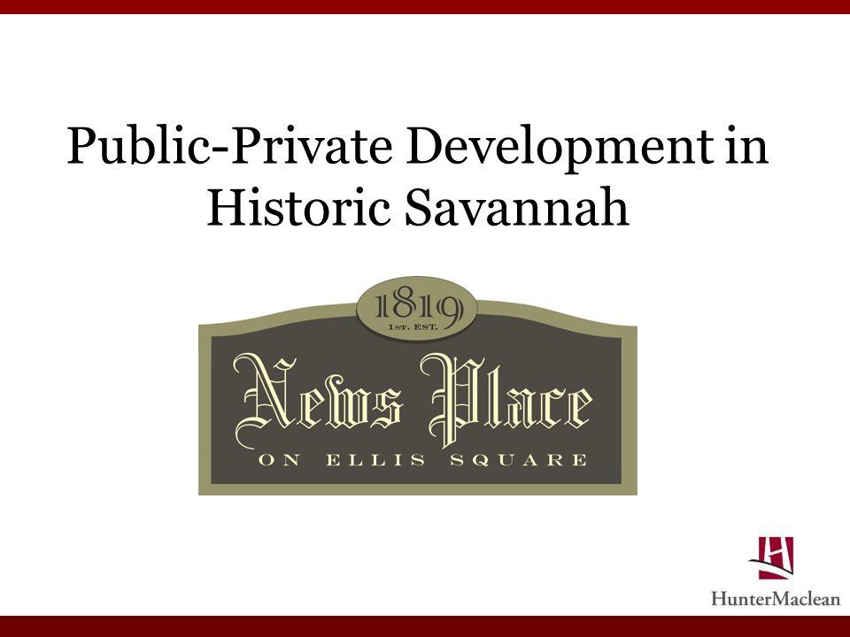 Public-Private Development in Historic Savannah