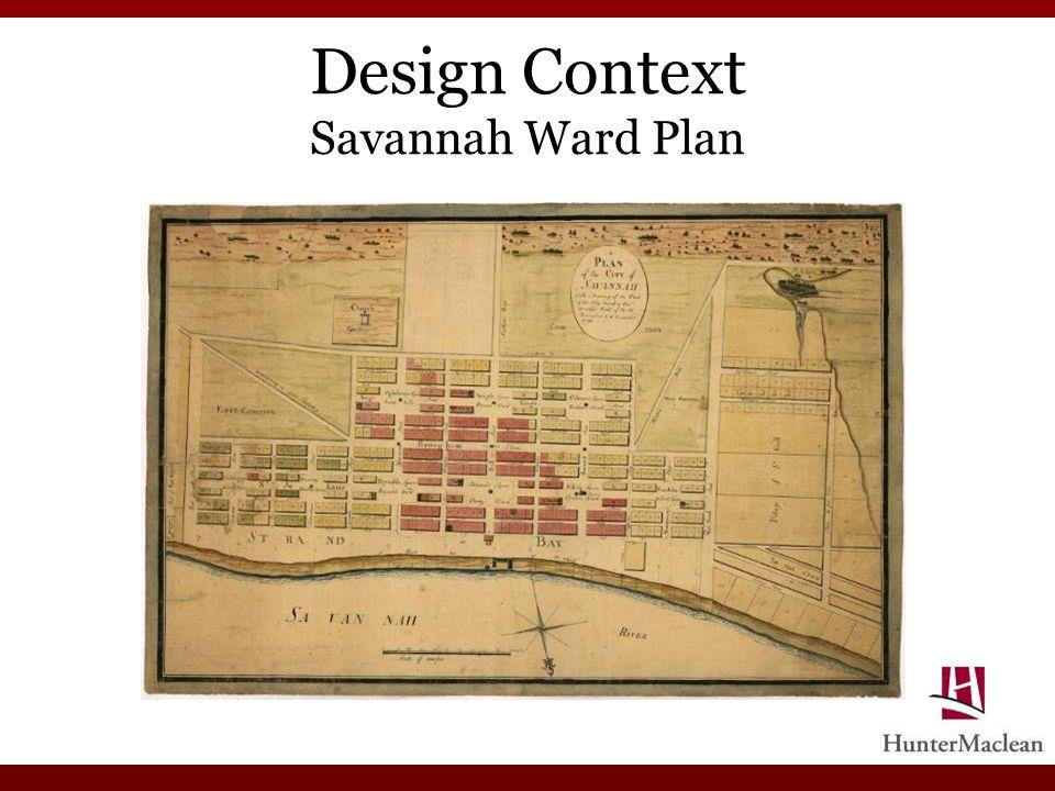 Design Context Savannah Ward Plan