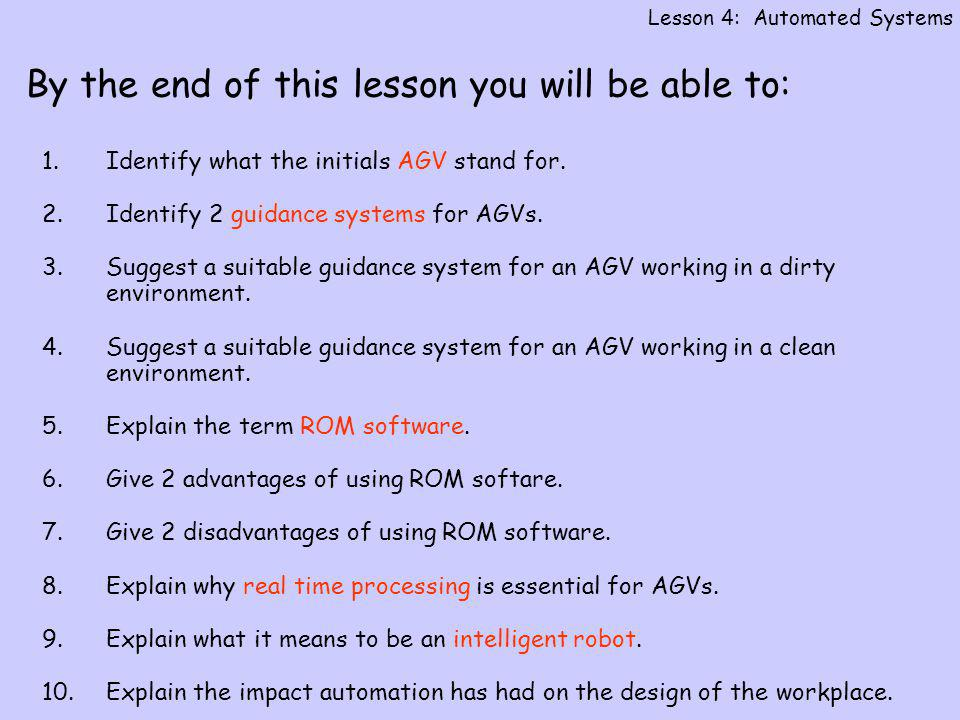 By the end of this lesson you will be able to: 1.Identify what the initials AGV stand for.