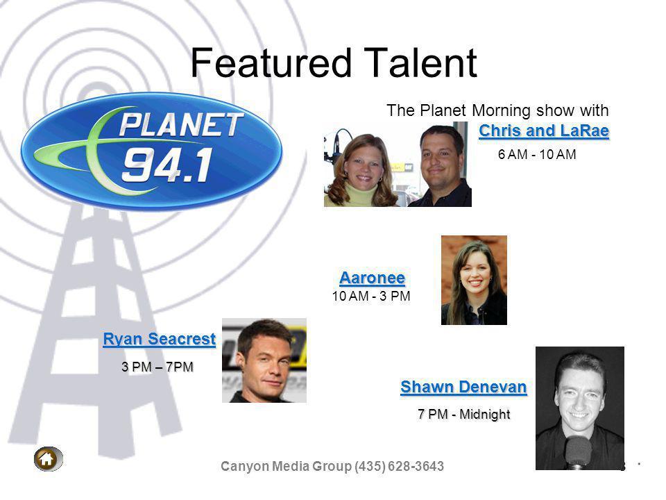 Canyon Media Group (435) 628-364319 Contact Information Canyon Media Broadcasting 204 Playa Della Rosita Suite #2 Washington, Utah 84780 435-628-3643 435-673-1210 Fax General Mgr.Carl Lamar 435-467-2275Carl Lamar General Sales Mgr.