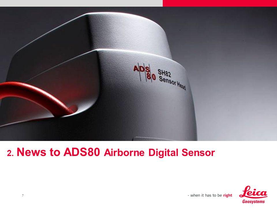 7 2. News to ADS80 Airborne Digital Sensor