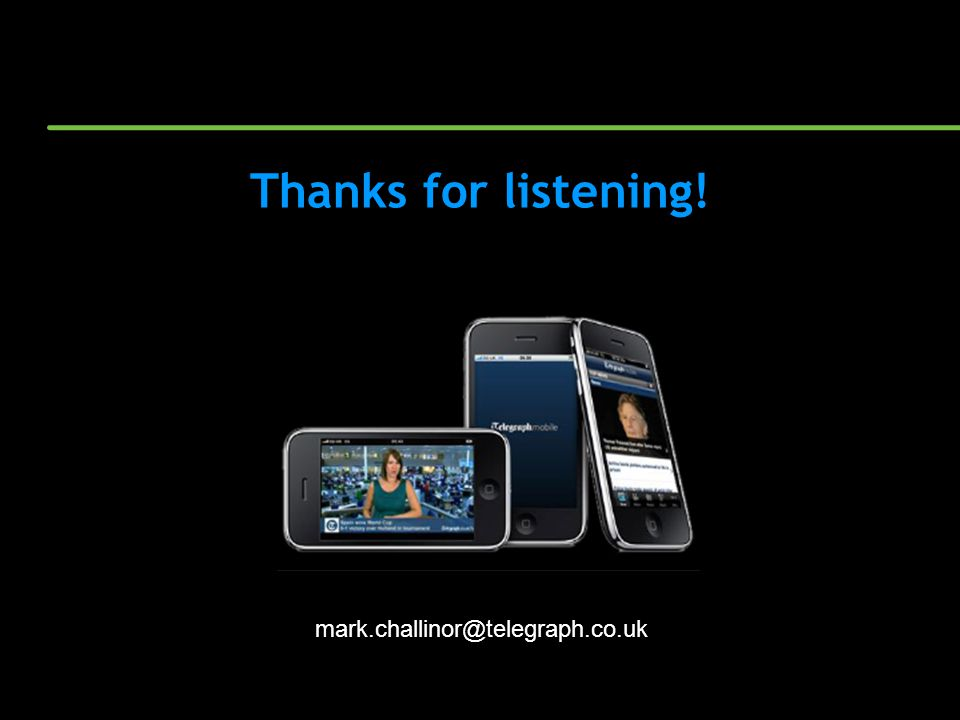 Thanks for listening! mark.challinor@telegraph.co.uk