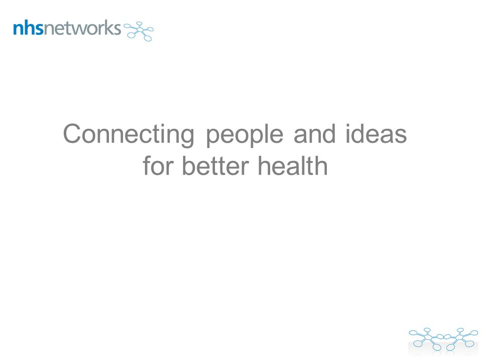 Connecting people and ideas for better health