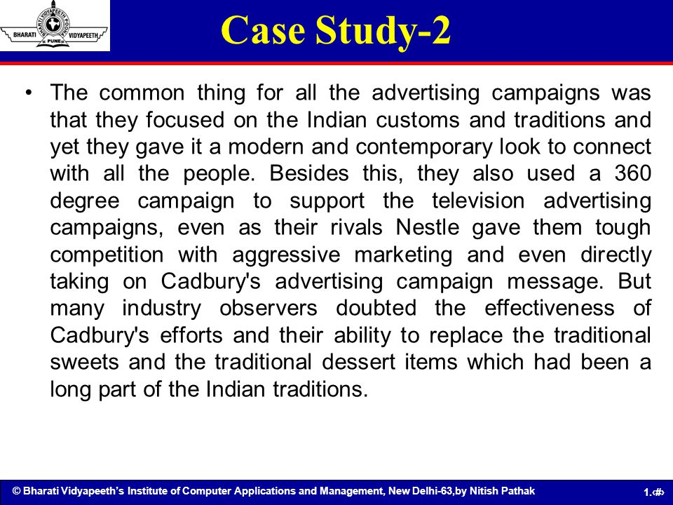 © Bharati Vidyapeeths Institute of Computer Applications and Management, New Delhi-63,by Nitish Pathak 1.57 Case Study-2 The common thing for all the