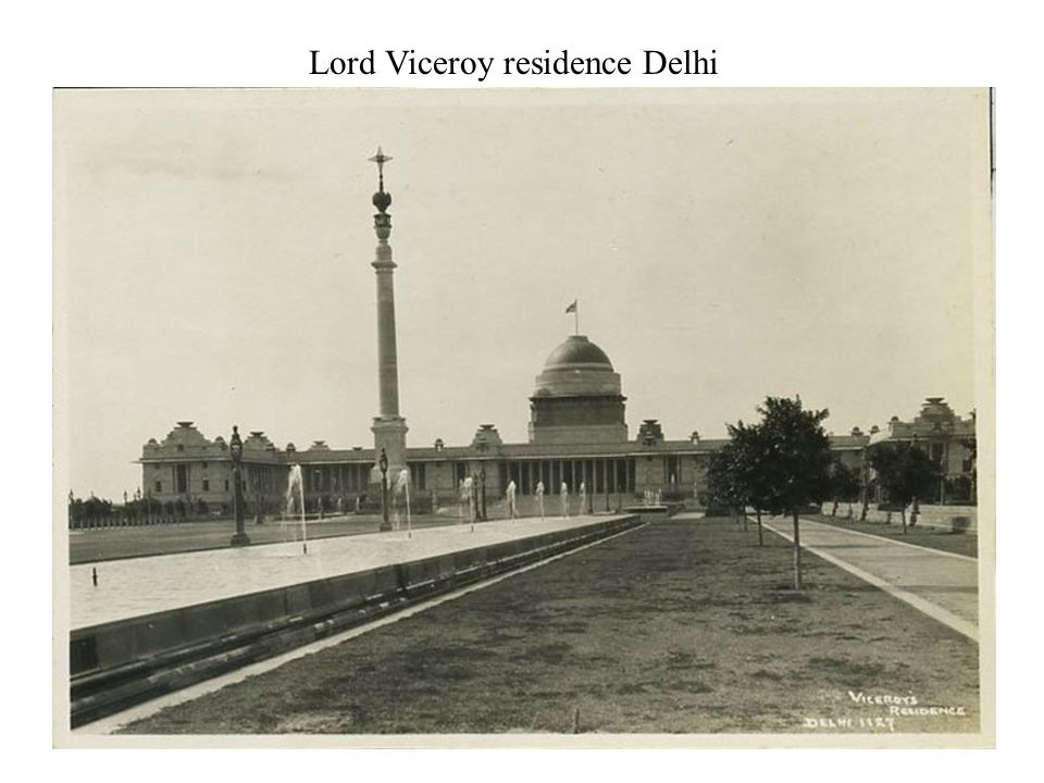 Lord Viceroy residence Delhi