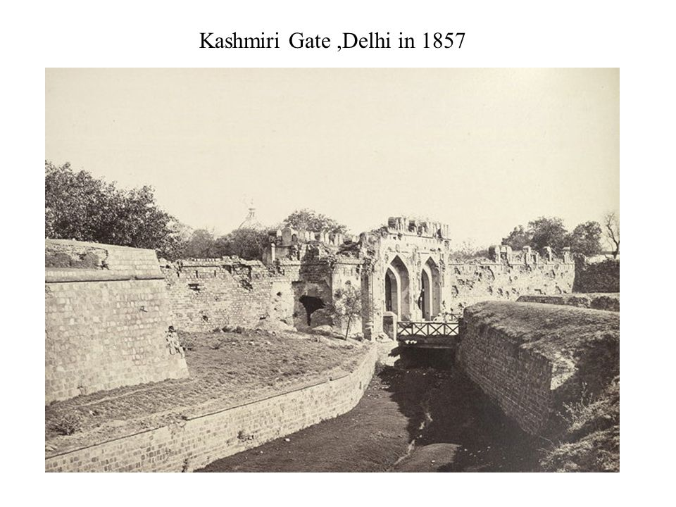 Kashmiri Gate,Delhi in 1857