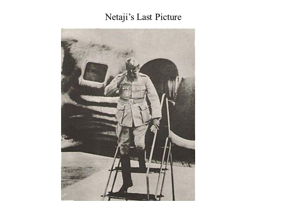 Netajis Last Picture