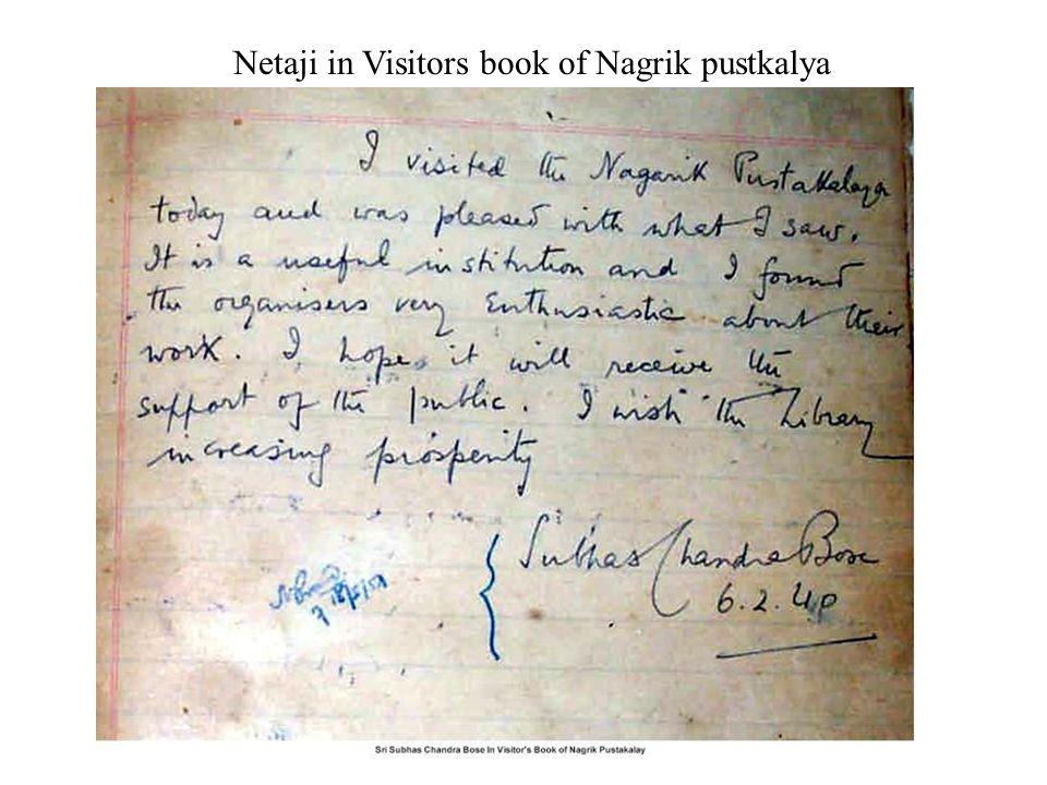 Netaji in Visitors book of Nagrik pustkalya