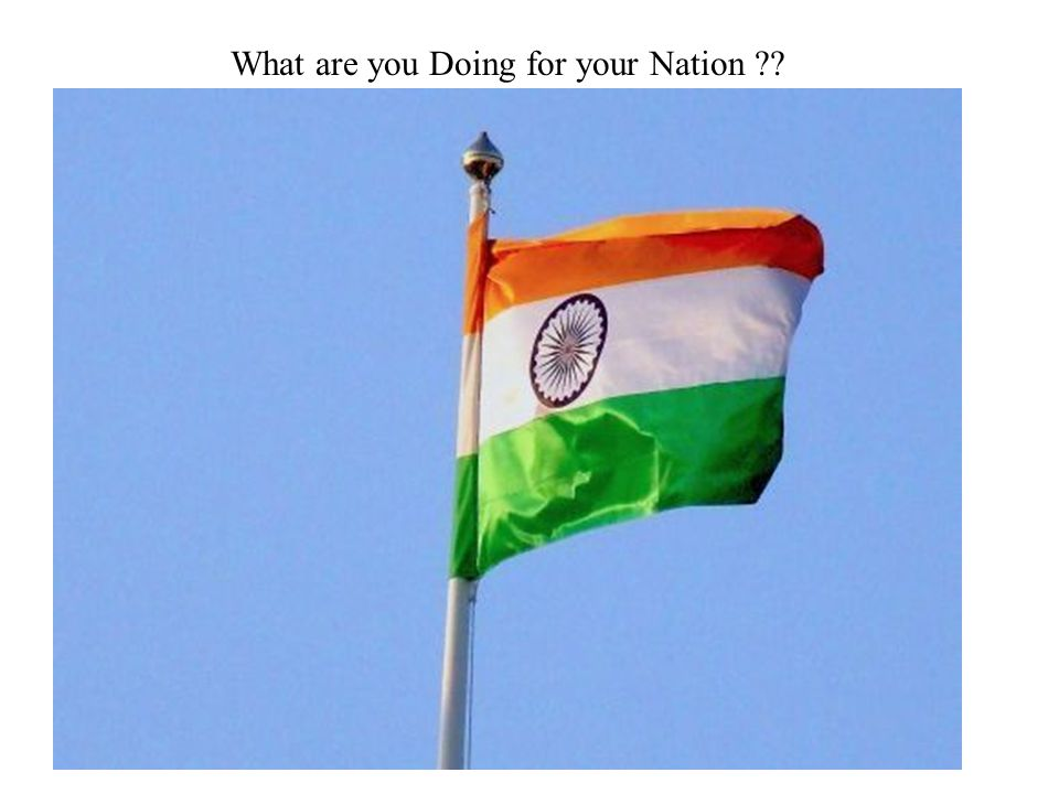 What are you Doing for your Nation