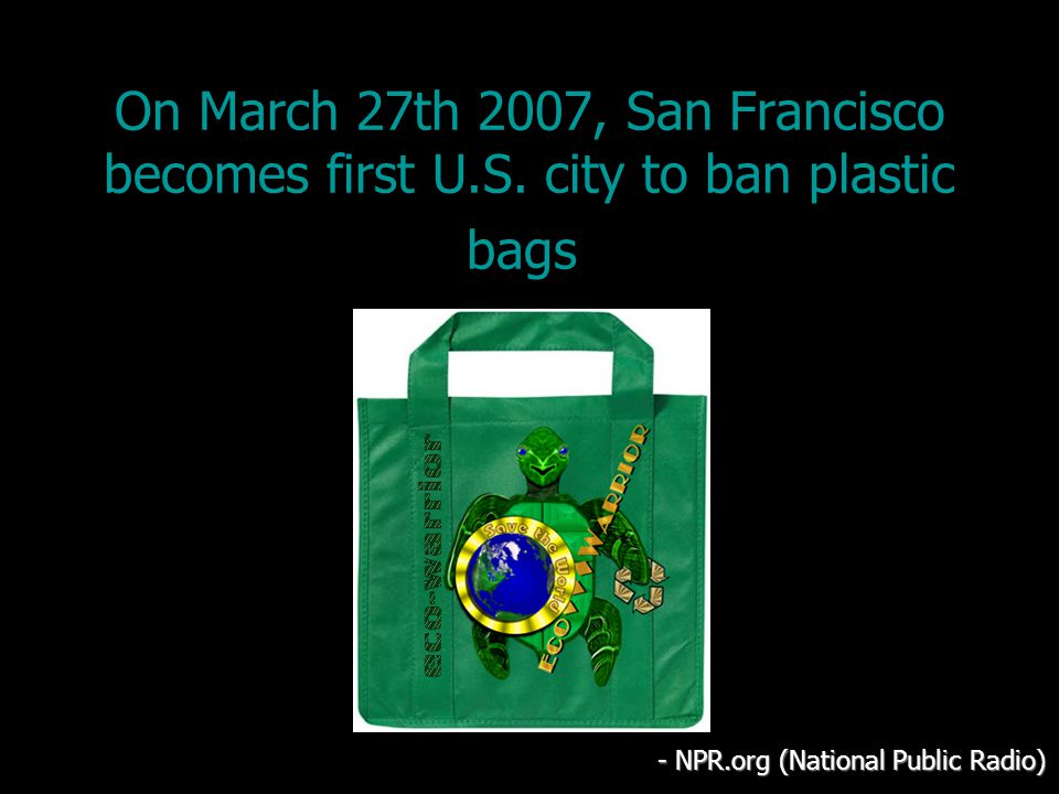 On March 27th 2007, San Francisco becomes first U.S.