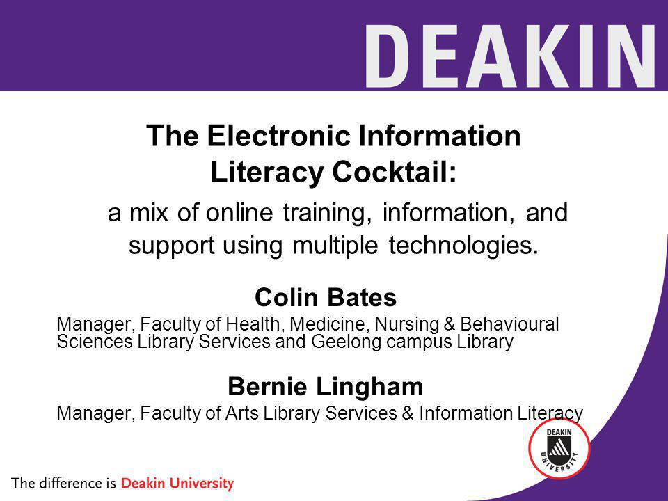 The Electronic Information Literacy Cocktail: a mix of online training, information, and support using multiple technologies.