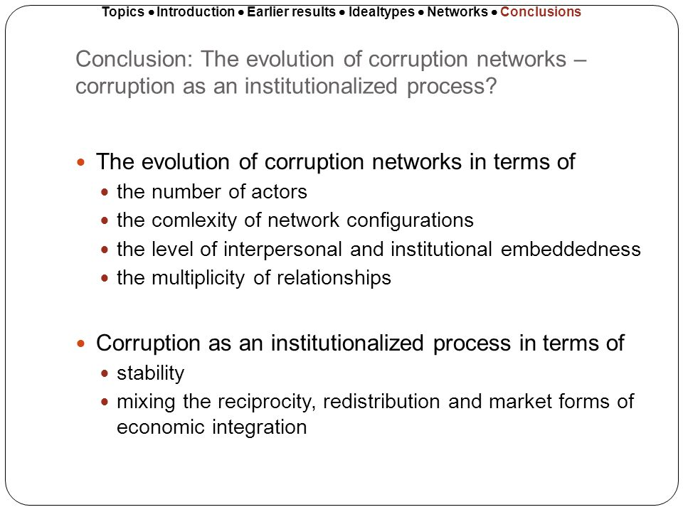 Conclusion: The evolution of corruption networks – corruption as an institutionalized process? The evolution of corruption networks in terms of the nu