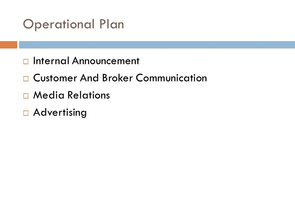 Operational Plan Internal Announcement Customer And Broker Communication Media Relations Advertising