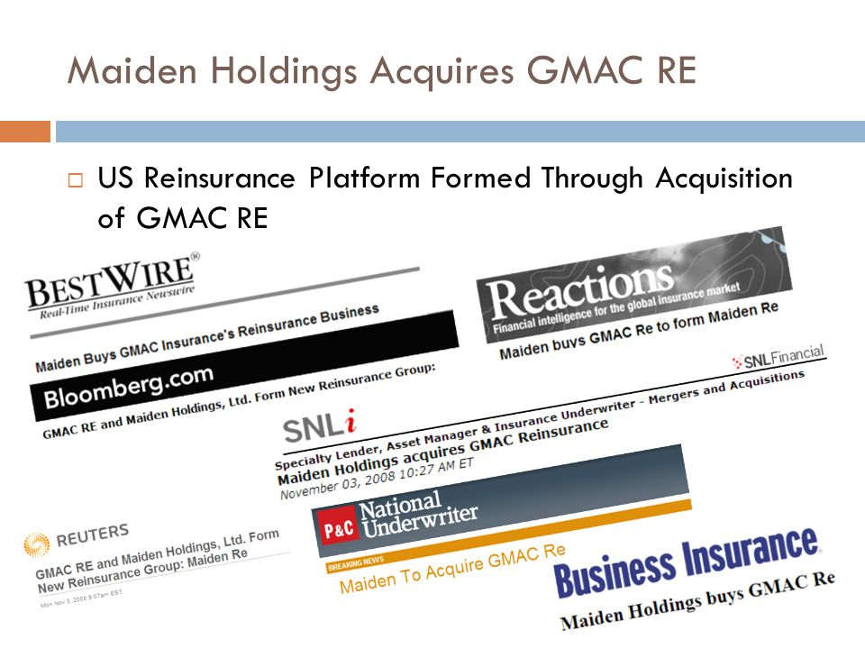 Maiden Holdings Acquires GMAC RE US Reinsurance Platform Formed Through Acquisition of GMAC RE
