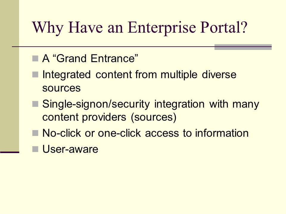 Why Have an Enterprise Portal.