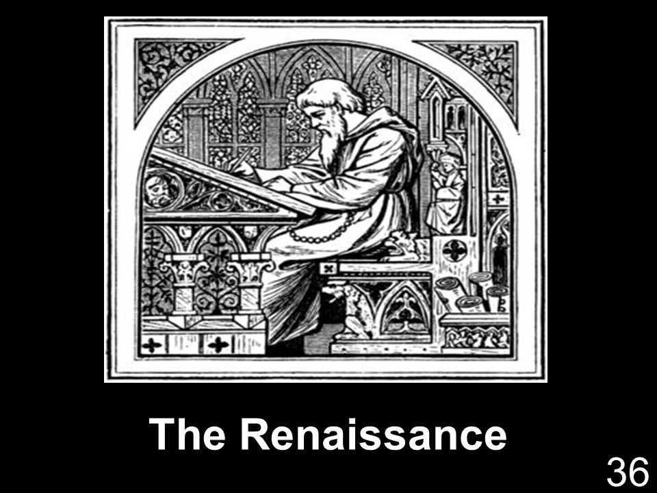 The Renaissance 36