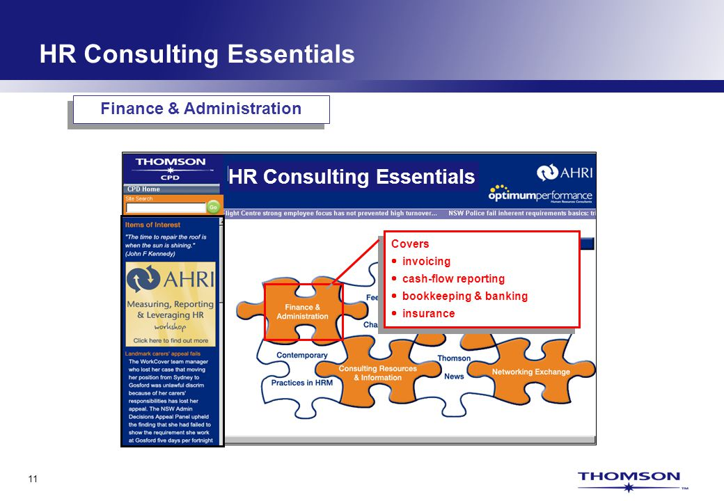 11 HR Consulting Essentials Covers invoicing cash-flow reporting bookkeeping & banking insurance Covers invoicing cash-flow reporting bookkeeping & banking insurance Finance & Administration HR Consulting Essentials