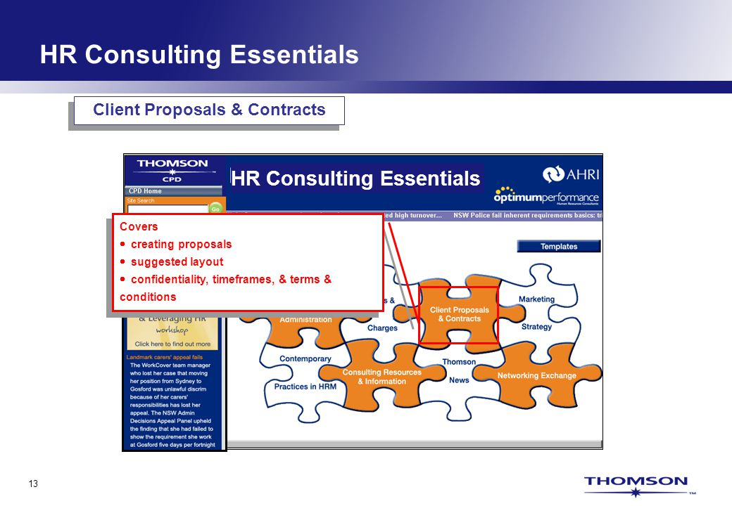 13 HR Consulting Essentials Covers creating proposals suggested layout confidentiality, timeframes, & terms & conditions Covers creating proposals suggested layout confidentiality, timeframes, & terms & conditions Client Proposals & Contracts HR Consulting Essentials