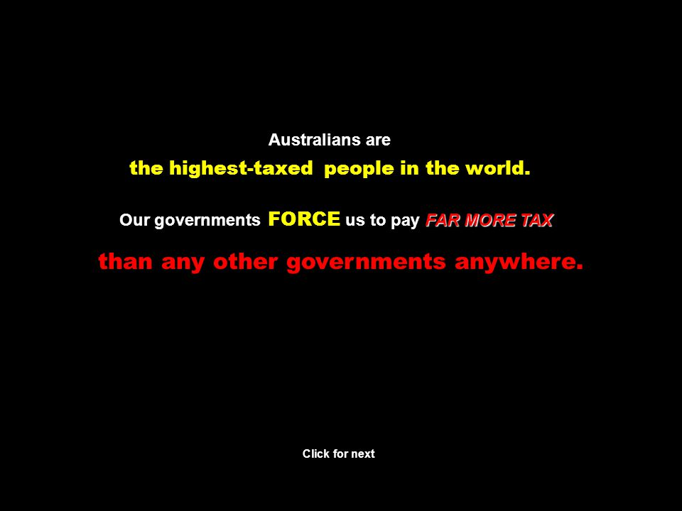 Few people realise that paying excessively high taxes Click for next is the same as being paid excessively low wages.