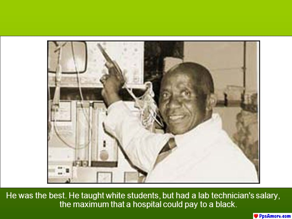 But that did not interest him. He pursued his studies and gave his best, regardless of racial discrimination..