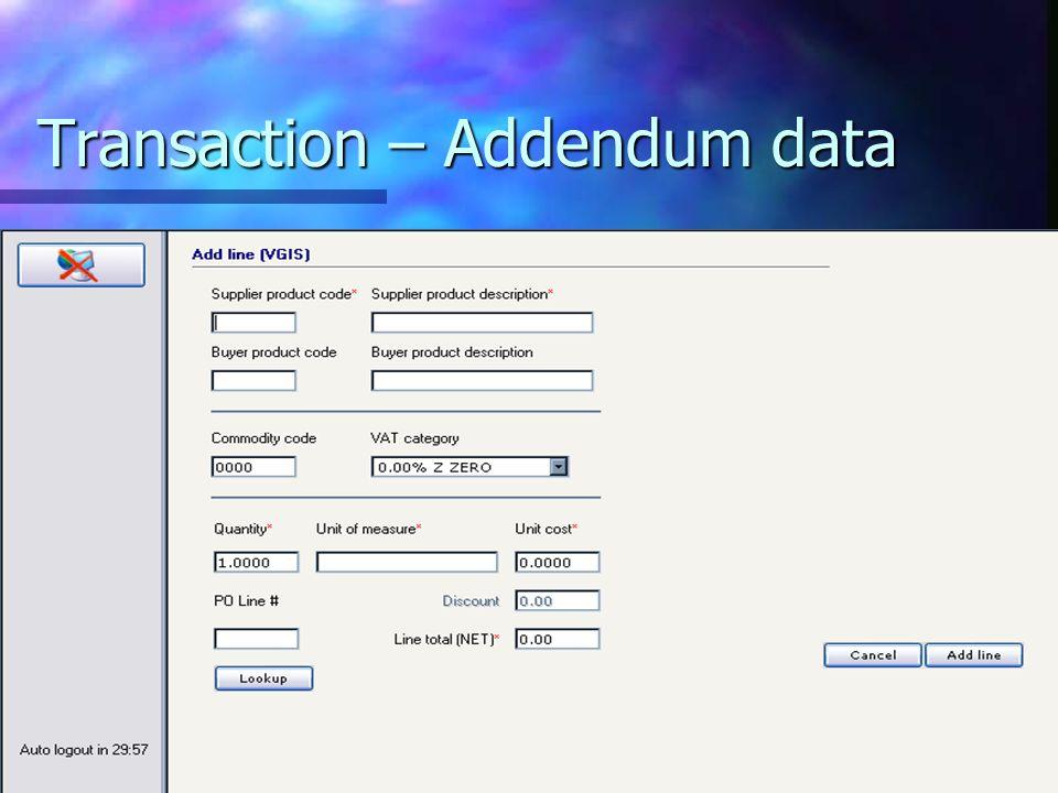 Transaction – Addendum data