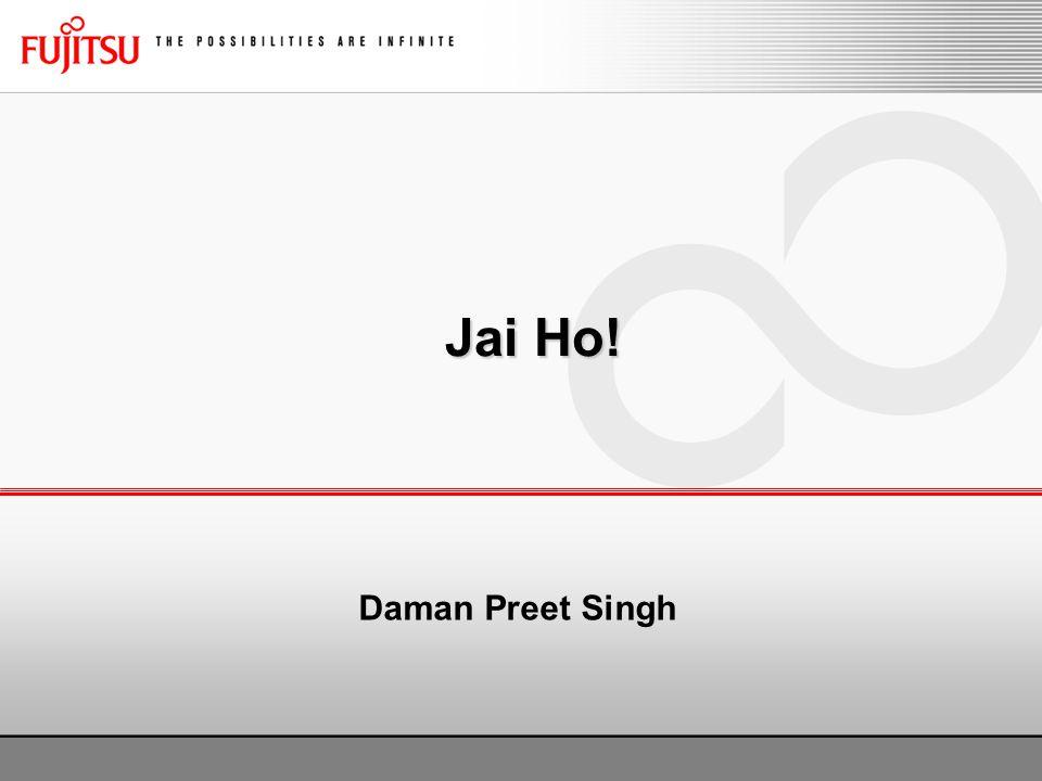 Jai Ho! Daman Preet Singh