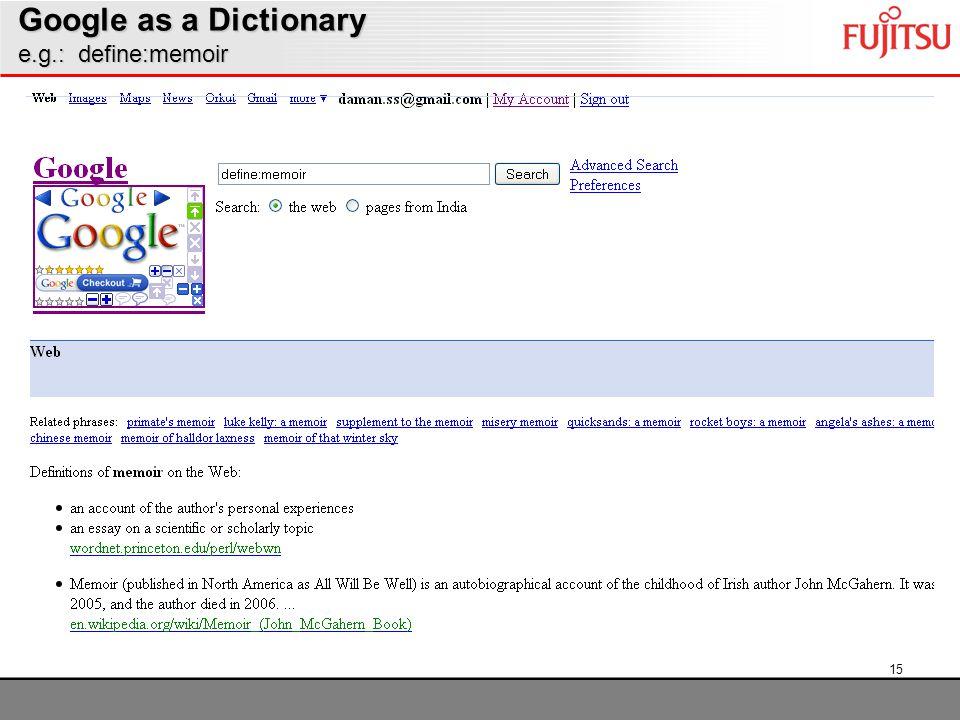 15 Google as a Dictionary e.g.: define:memoir