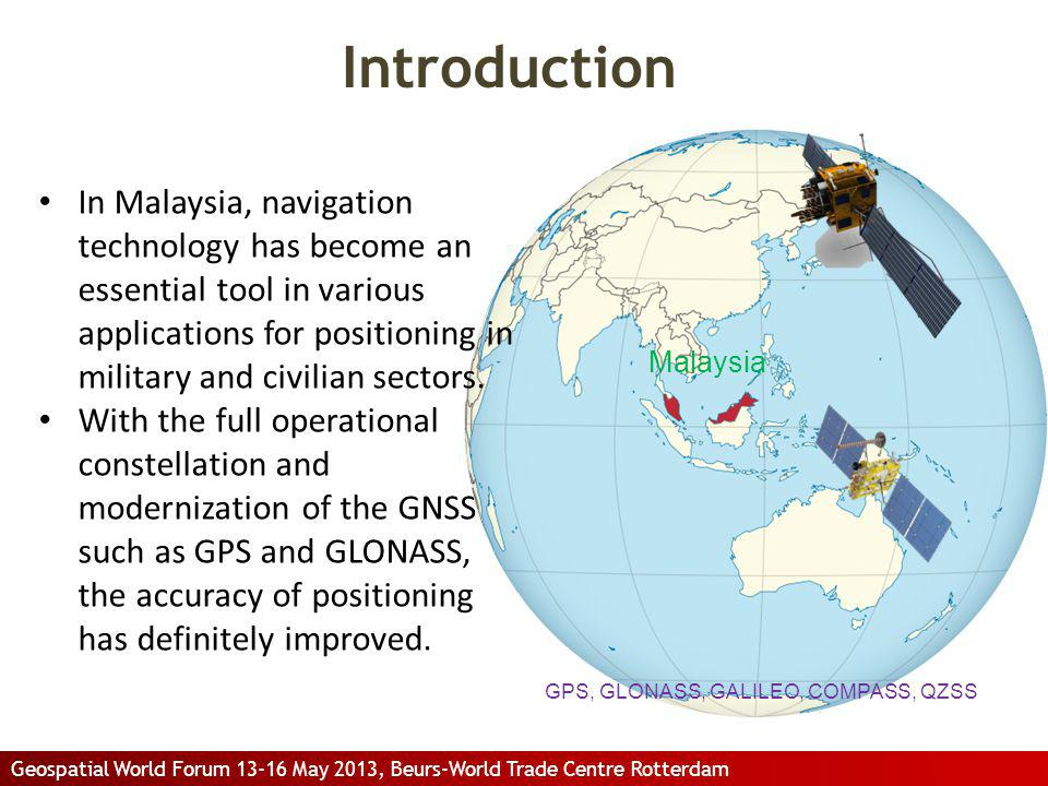 Introduction In Malaysia, navigation technology has become an essential tool in various applications for positioning in military and civilian sectors.