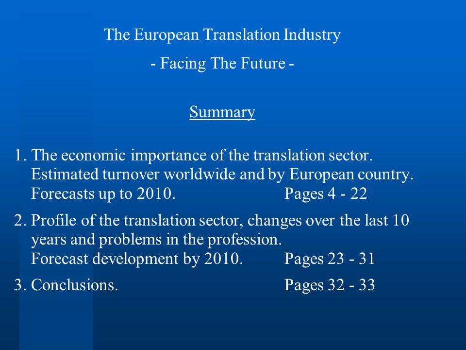 The European Translation Industry - Facing The Future - Summary 1.