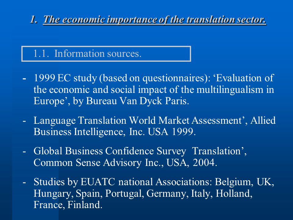 1. The economic importance of the translation sector.