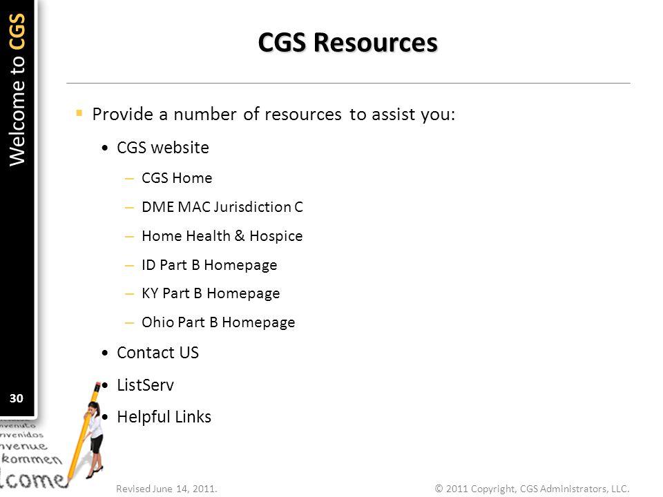 © 2011 Copyright, CGS Administrators, LLC.Revised June 14, 2011.