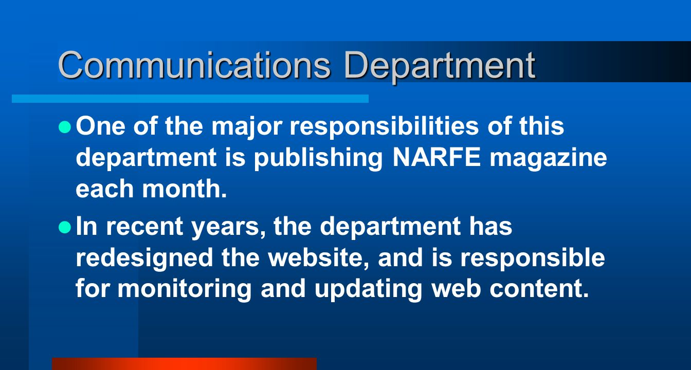 Communications Department One of the major responsibilities of this department is publishing NARFE magazine each month.