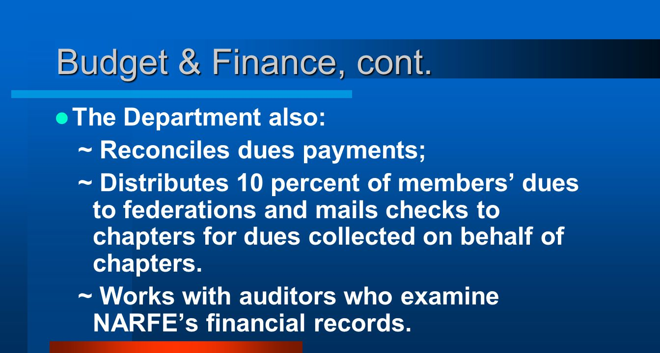 Budget & Finance, cont.