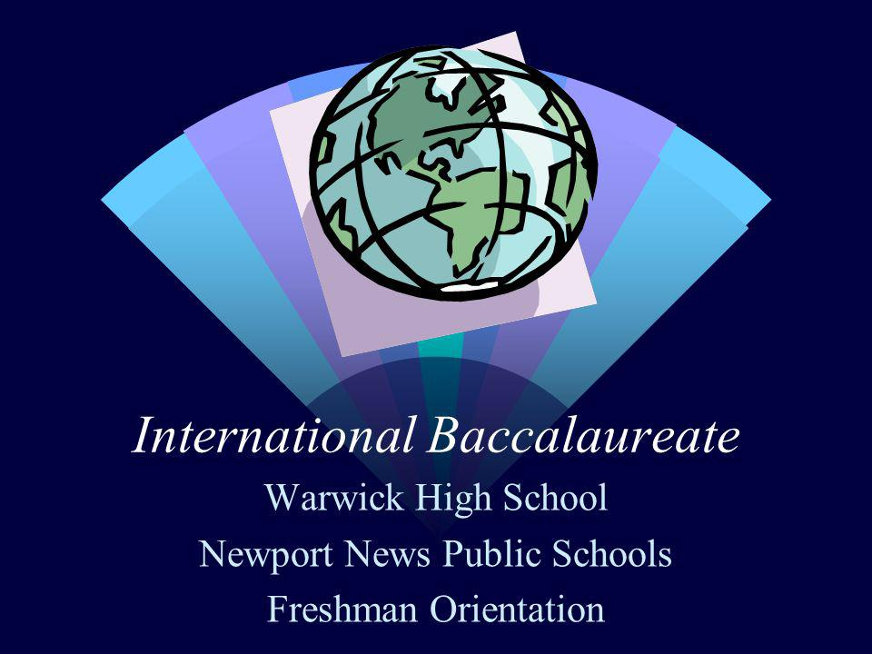 International Baccalaureate Warwick High School Newport News Public Schools Freshman Orientation
