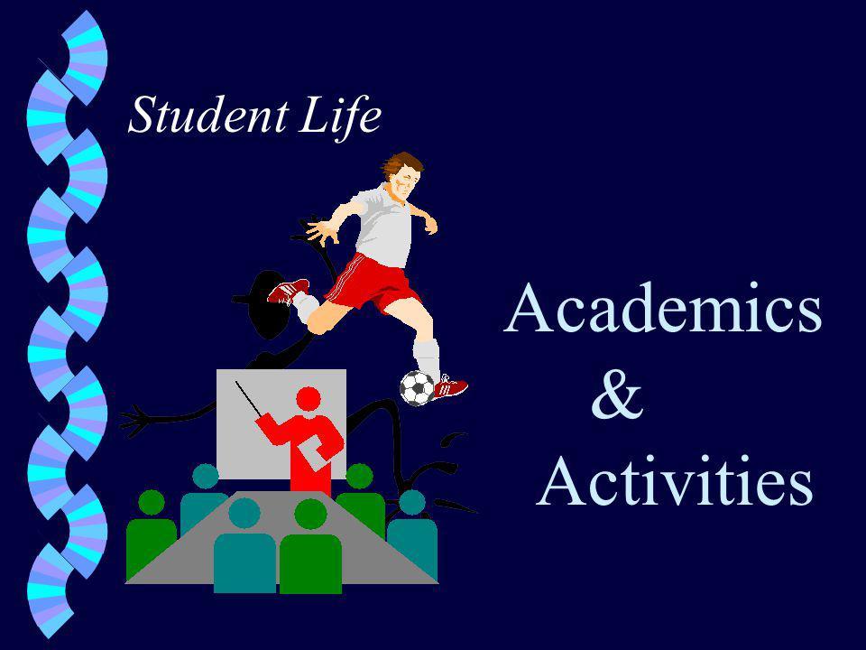 Student Life Academics & Activities