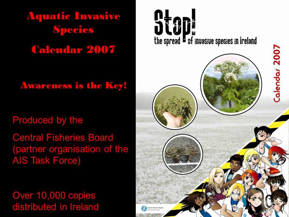 Aquatic Invasive Species Calendar 2007 Awareness is the Key.