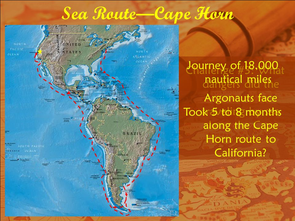 Challenge #3: What dangers did the Argonauts face traveling by sea along the Cape Horn route to California.