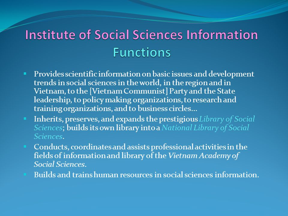 1.Organizing research in theoretical and application issues in social sciences information and library.