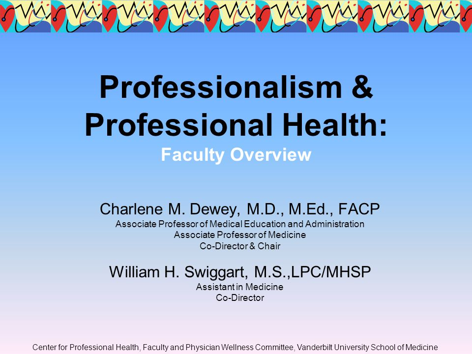 Distressed Physicians Internal Factors: –Alcohol and drug addiction –Compulsive behavior around sexual acting out, compulsive gambling, eating, working, etc.