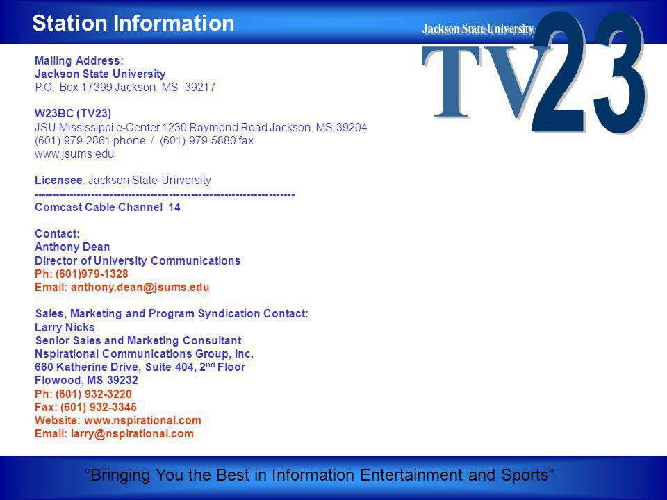 Mailing Address: Jackson State University P.O.