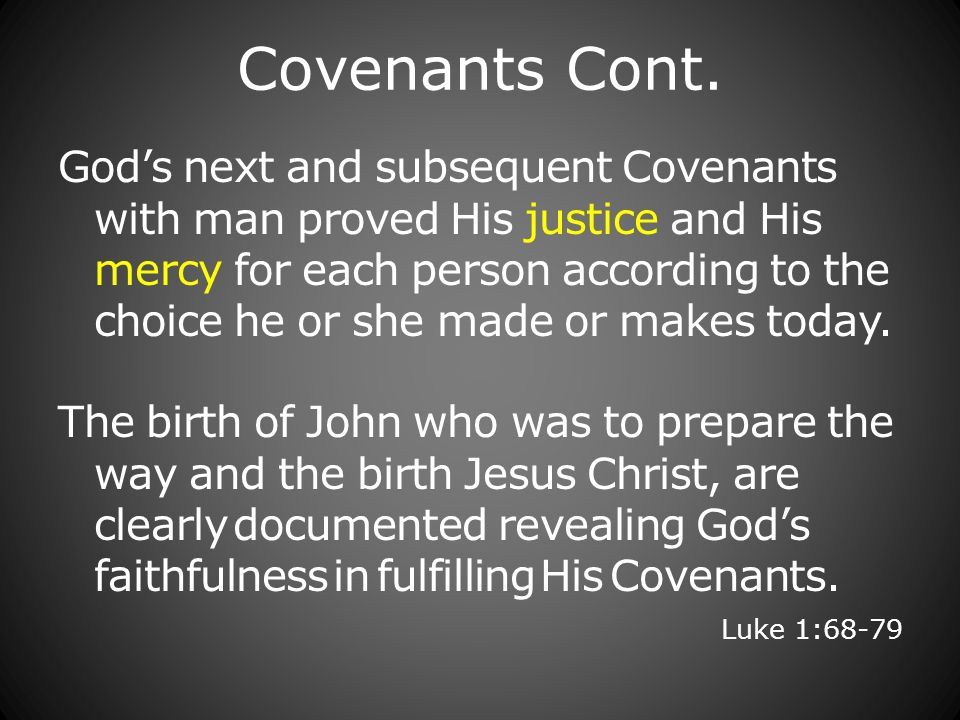Covenants Cont.