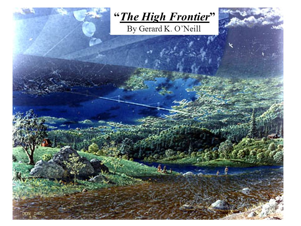 The High Frontier By Gerard K. ONeill
