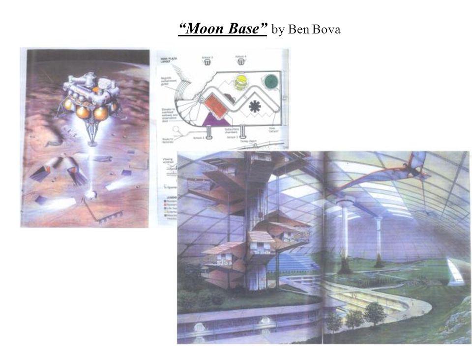 Moon Base by Ben Bova