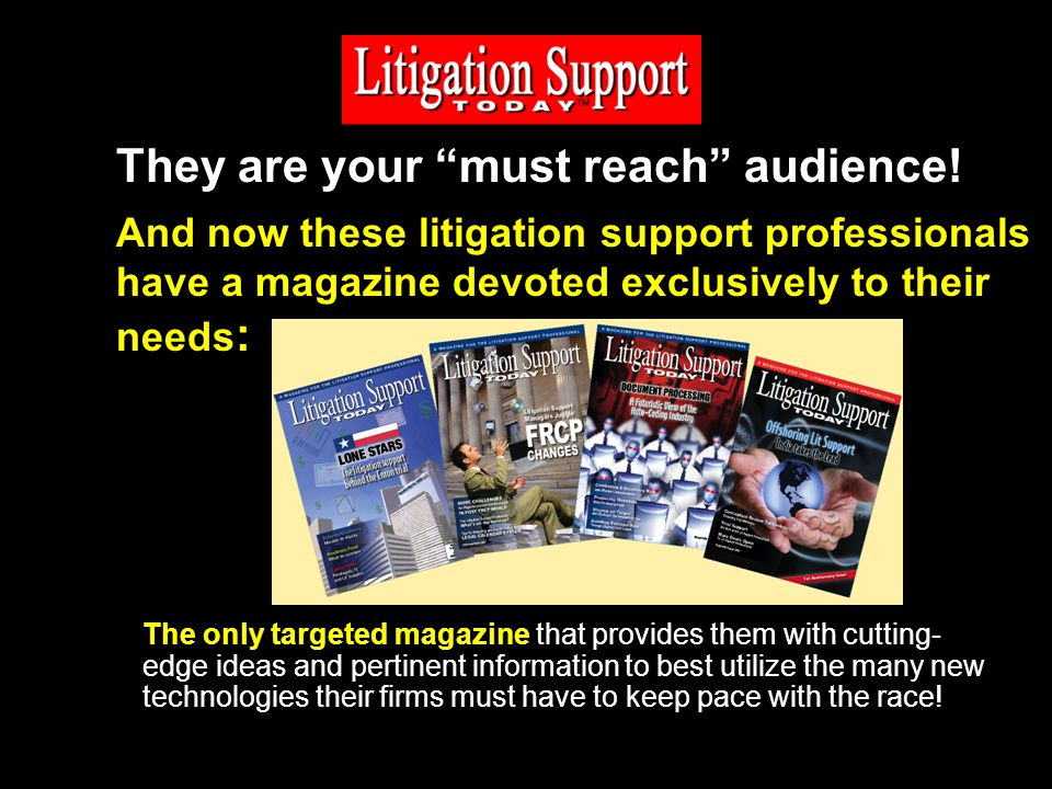 They are your must reach audience.