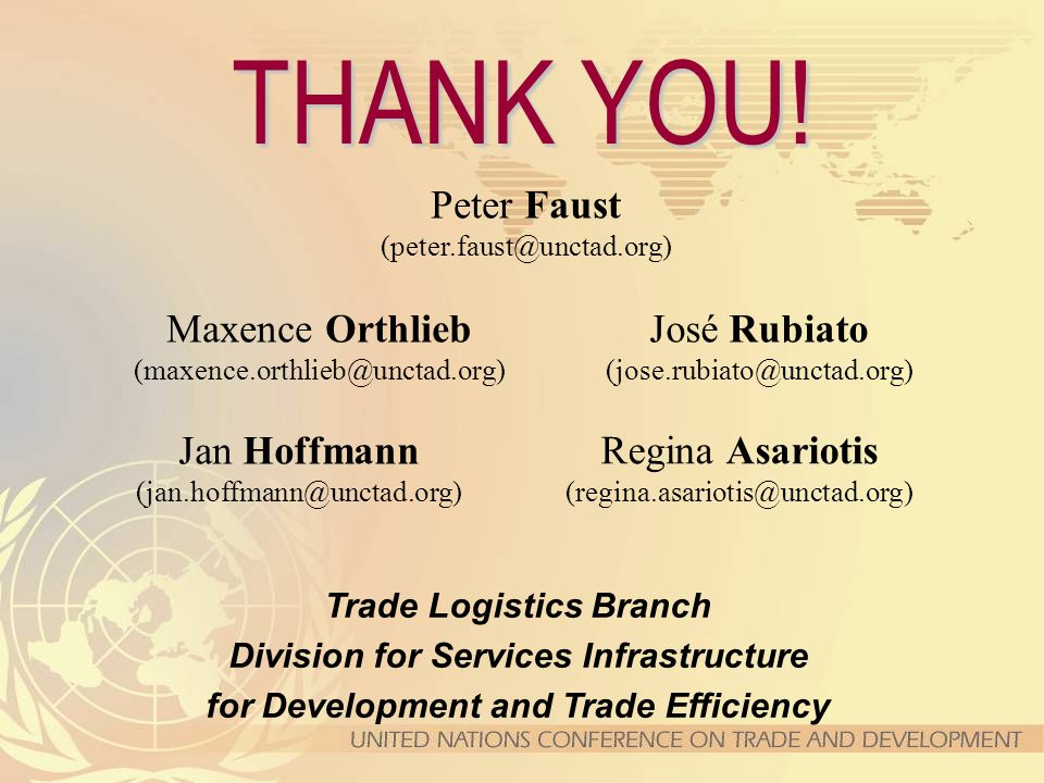 Peter Faust (peter.faust@unctad.org) Maxence Orthlieb (maxence.orthlieb@unctad.org) José Rubiato (jose.rubiato@unctad.org) Trade Logistics Branch Divi