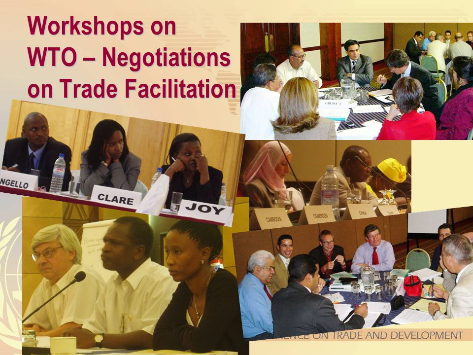 8 Workshops on WTO – Negotiations on Trade Facilitation