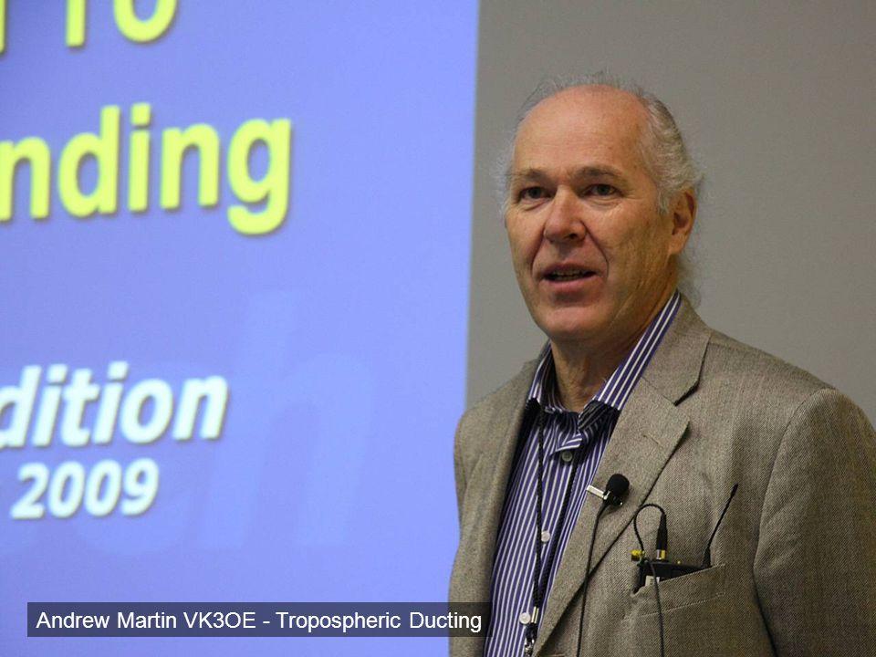 Andrew Martin VK3OE - Tropospheric Ducting