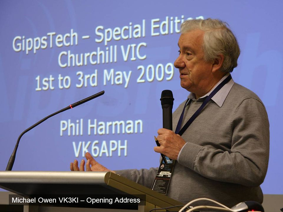 Michael Owen VK3KI – Opening Address